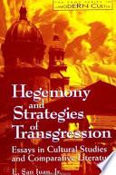 Hegemony and Strategies of Transgression