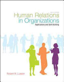 Human Relations in Organizations  Applications and Skill Building
