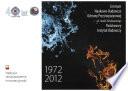 Centrum Naukowo-Badawcze Ochrony Przeciwpożarowej im. Józefa Tuliszkowskiego- Państwowy Instytut Badawczy. 1972-2012