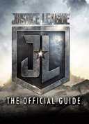 Justice League The Official Guide