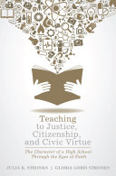 Teaching to Justice, Citizenship, and Civic Virtue