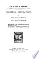 Froebel s Occupations