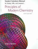 Student Solutions Manual for Oxtoby  Gillis  and Campion s Principles of Modern Chemistry