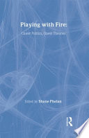 Playing With Fire : theory to a wide audience, covering a...