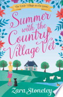 Summer with the Country Village Vet  The Little Village on the Green  Book 1