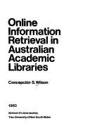 Online information retrieval in Australian academic libraries