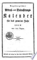 Augsburgischer Addreß- und Beleuchtungskalender für das gemeine Jahr 1826 von 365 Tagen