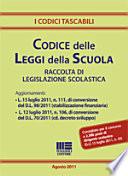 Codice delle leggi della scuola  Raccolta di legislazione scolastica