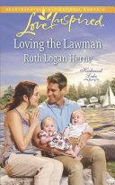Loving the Lawman  Mills   Boon Love Inspired   Kirkwood Lake  Book 4