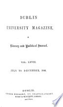 DUBLIN UNIVERSITY MAGAZINE  A LITERARY AND POLITICAL JOURNAL