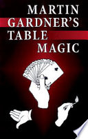 Martin Gardner S Table Magic