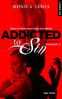 Addicted To Sin Saison 1 Episode 3