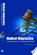 Medical Malpractice Understanding The Law Managing The Risk