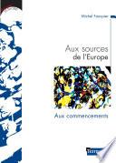 illustration du livre Aux sources de l'Europe