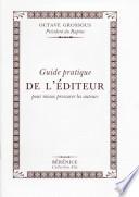 Guide pratique de l'éditeur pour mieux pressurer les auteurs