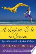 A Lighter Side to Cancer