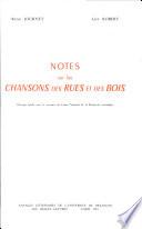 Notes sur les Chansons des rues et des bois