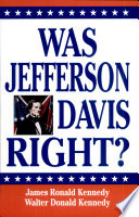 Was Jefferson Davis Right