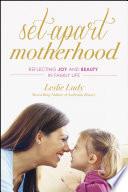 Set Apart Motherhood