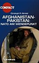 Afghanistan Pakistan  Nato am Wendepunkt