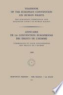 Yearbook of the European Convention on Human Rights/annuaire De La Convention Europeenne Des Droits De L'homme 1969