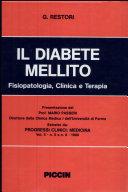 Il diabete mellito. Fisiopatologia, clinica e terapia
