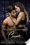 Wild Boys After Dark  Cooper  Wild Billionaires After Dark