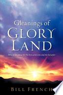 Gleanings of Glory Land