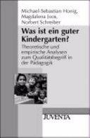 Was ist ein guter Kindergarten