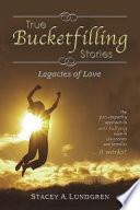 True Bucketfilling Stories