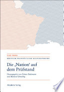 "Die ""Nation"" auf dem Prüfstand/La ""Nation"" en question/Questioning the ""Nation"""