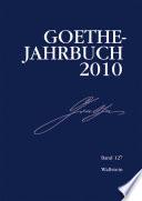 Goethe-Jahrbuch 127, 2010