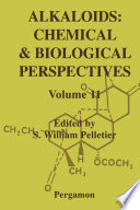 Alkaloids: Chemical and Biological Perspectives On Current Research On Alkaloids Chapter 1 By