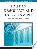 Politics  Democracy and E Government  Participation and Service Delivery