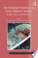 Rethinking Feminism in Early Modern Studies