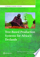 Tree Based Production Systems for Africa   s Drylands
