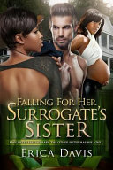 Falling for His Surrogate s Sister