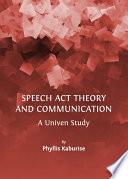 Speech Act Theory and Communication