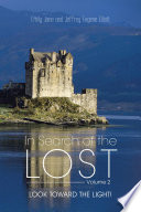 In Search of the Lost Search Of The Lost Volume Two Still The