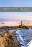 A Maritime History Of Long Island