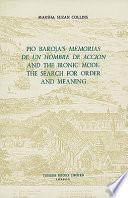 Pio Baroja's Memorias de Un Hombre de Acción and the Ironic Mode