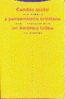 Cambio Social Y Pensamiento Cristiano En Am Rica Latina
