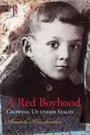 A Red Boyhood World War Ii Knew The