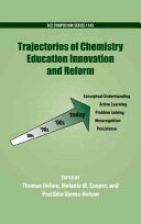 Trajectories of Chemistry Education Innovation and Reform