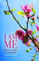 Book I Am Me: Inside the Mind of an Addict