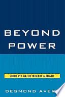 Beyond Power