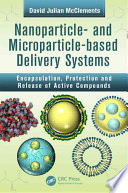 Nanoparticle  and Microparticle based Delivery Systems