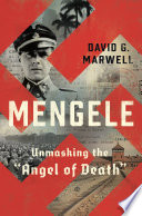 Book Mengele  Unmasking the  Angel of Death
