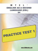 Mtel English as a Second Language  ESL  54 Practice Test 1