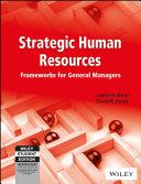 STRATEGIC HUMAN RESOURCES  FRAMEWORKS FOR GENERAL MANAGERS